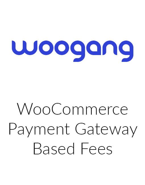 WooCommerce Payment Gateway Based Fees