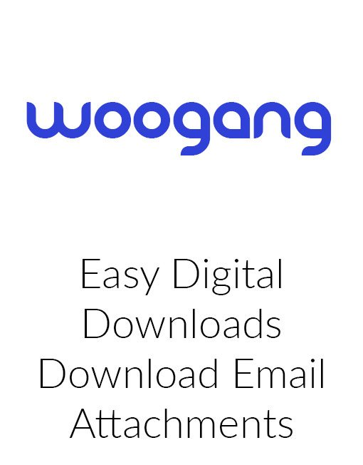 Easy Digital Downloads Download Email Attachments
