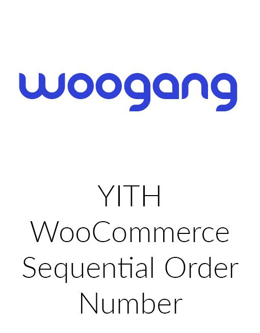 YITH WooCommerce Sequential Order Number